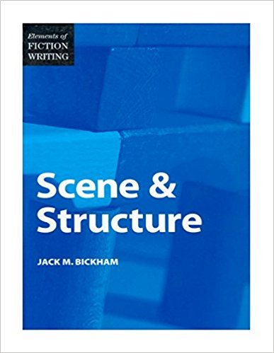 Bickham Scene & Structure narratologia