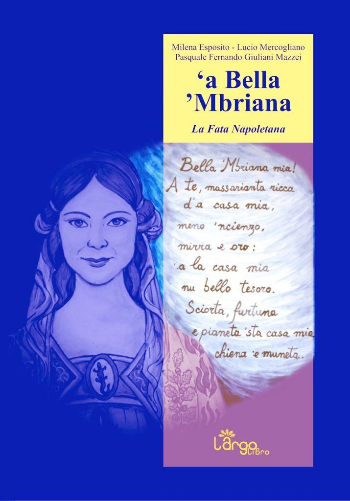 'A Bella 'Mbriana - La Fata Napoletana, L'ArgoLibro, 2015