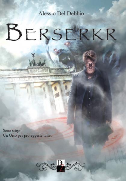 Berserkr, di Alessio Del Debbio
