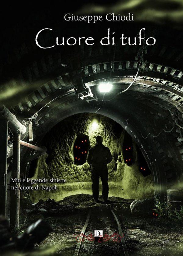 Cuore di Tufo, di Giuseppe Chiodi. Dark Zone edizioni
