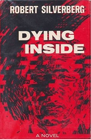 Dying Inside, Robert Silverberg