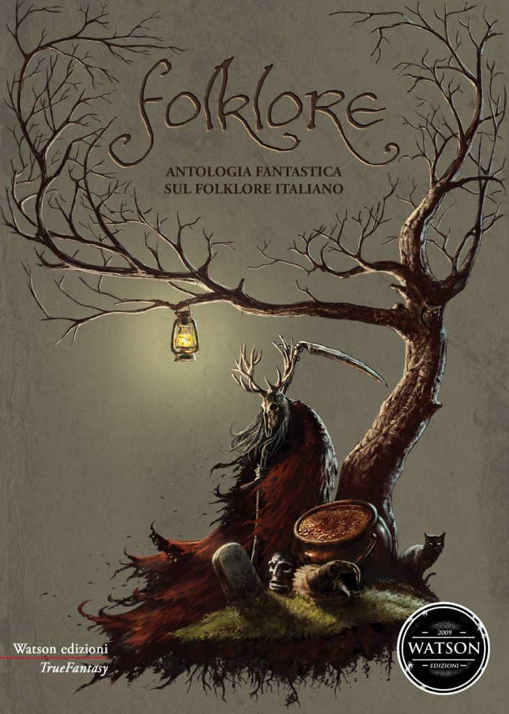 Folklore - Antologia fantastica sul folklore italiano, Watson edizioni