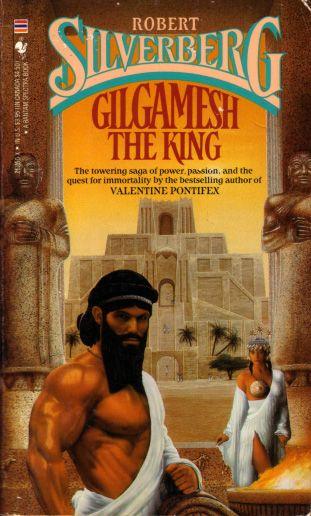 Gilgamesh the King, 1985, Bantam Books