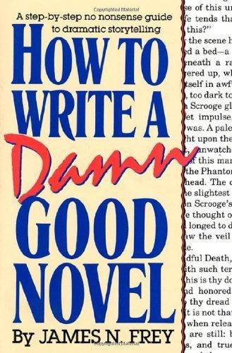 Come scrivere un romanzo dannatamente buono, James N. Frey