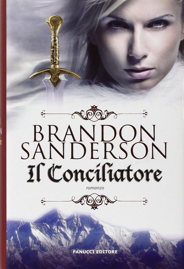 Il Conciliatore, di Brandon Sanderson