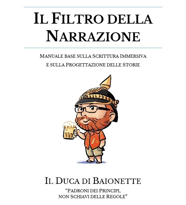 Il Filtro della Narrazione, o Zero Stronzate – corso base di scrittura creativa e sceneggiatura, Marco Carrara