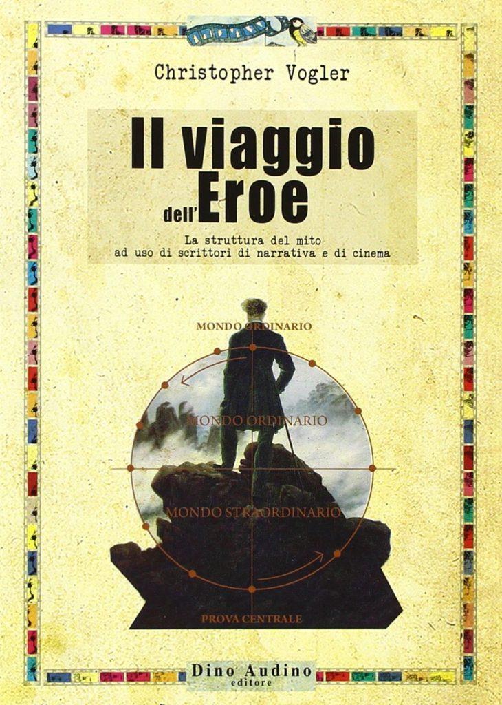 Il Viaggio dell'eroe, Cristopher Vogler, manuale di scrittura