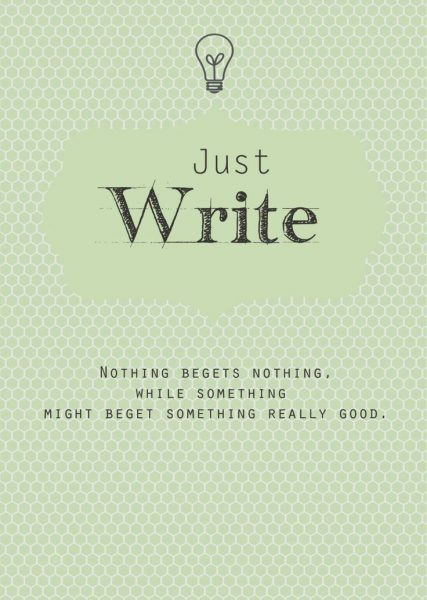 Just Write. Scrivi e basta