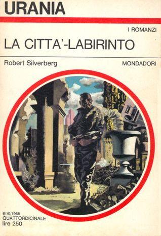 La Città-Labirinto, Mondadori, 1968