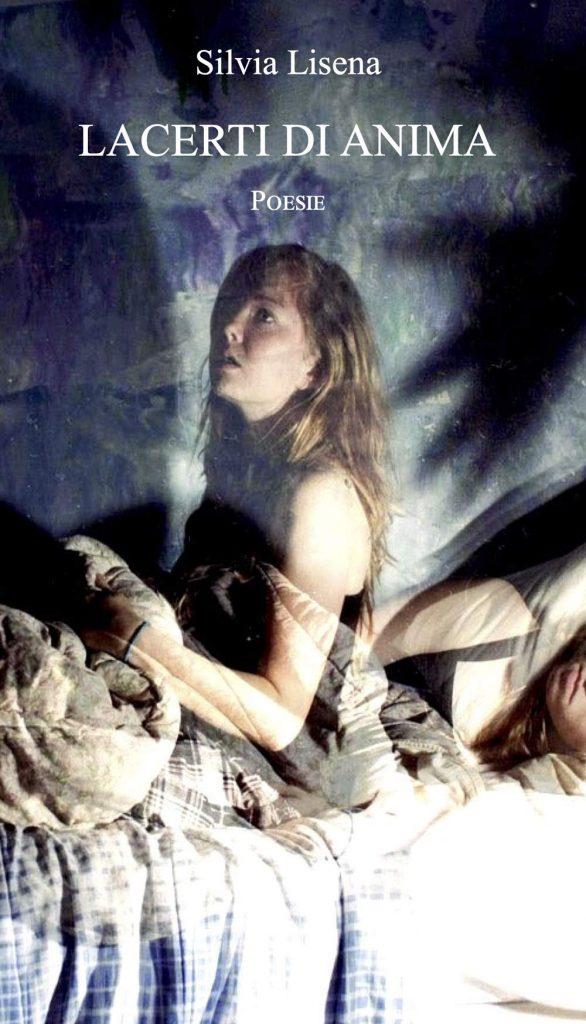 Lacerti di anima, di Silvia Lisena