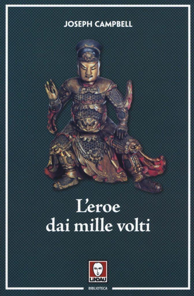 L'Eroe dai mille volti, Joseph Campbell