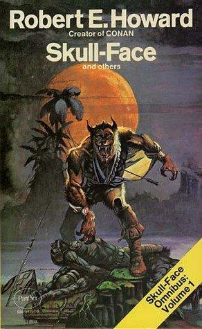 Skull Face e Wolfshead, testa di lupo, Robert E. Howard