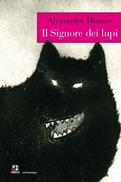 Il Signore dei Lupi, Alexandre Dumas