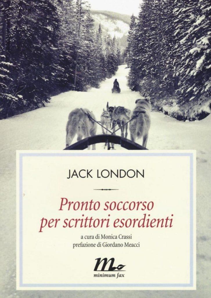 Pronto soccorso per scrittori esordienti, Jack London