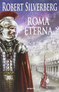 Roma Eterna, Robert Silverberg