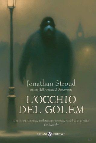 L'Occhio del Golem, di Jonathan Stroud