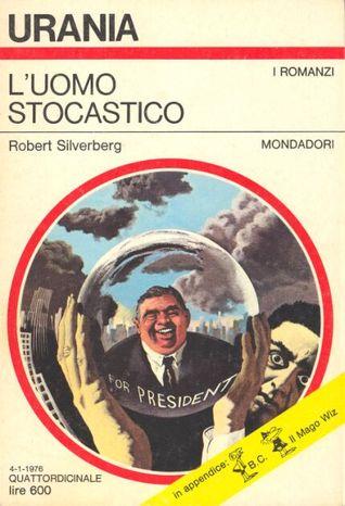 L'Uomo Stocastico, 1976, Mondadori