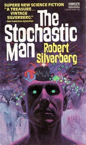 The Stochastic Man, Fawcett Gold Medal, 1981